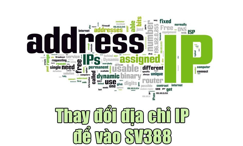 Thay đổi địa chỉ IP để vào SV388