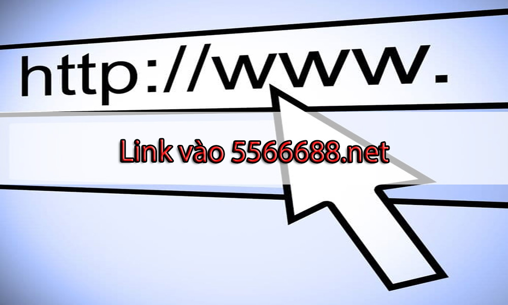 Link vào 5566688 mà không bị chặn