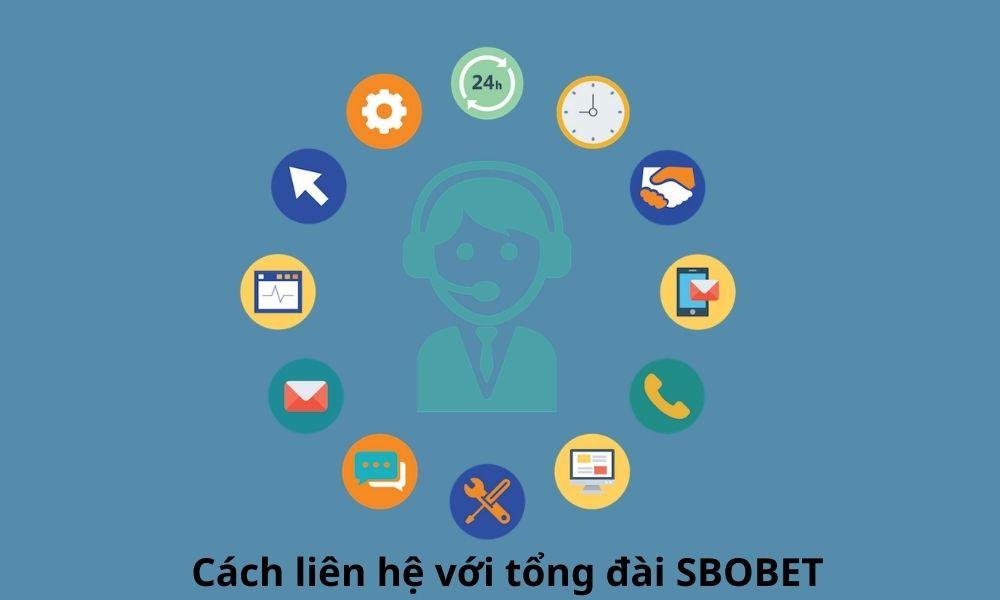 Cách liên hệ với tổng đài SBOBET