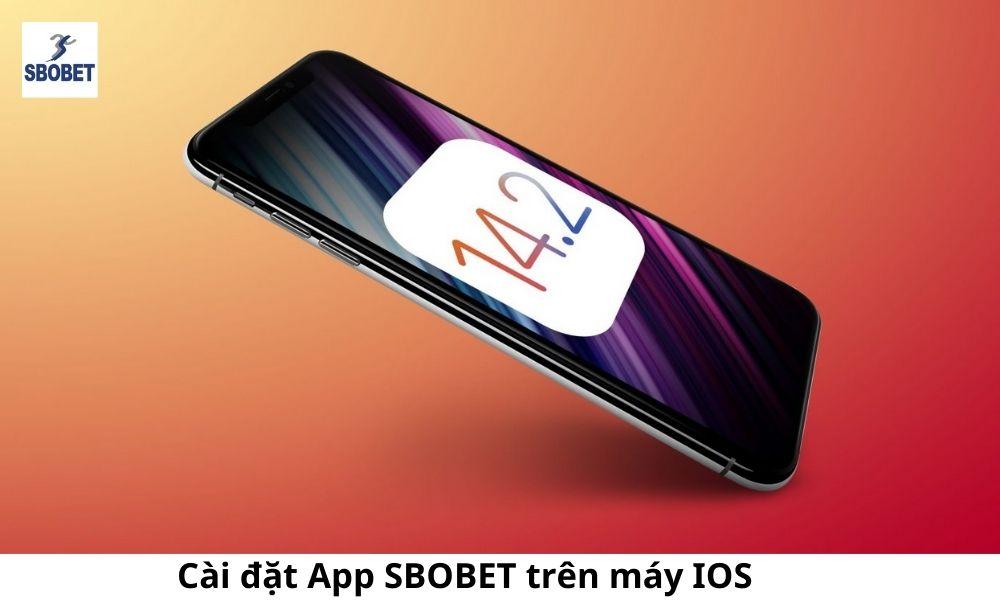Cài đặt App SBOBET trên máy IOS