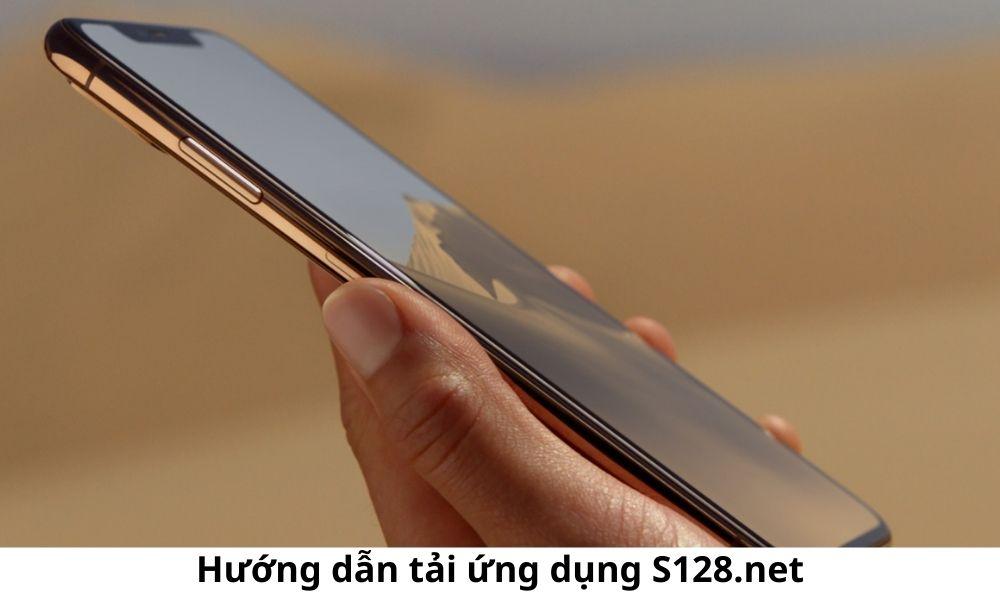 Hướng dẫn tải ứng dụng S128.net
