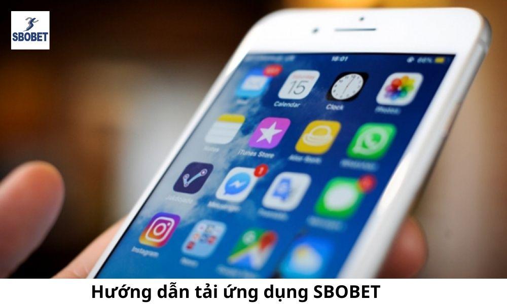 Hướng dẫn tải ứng dụng SBOBET