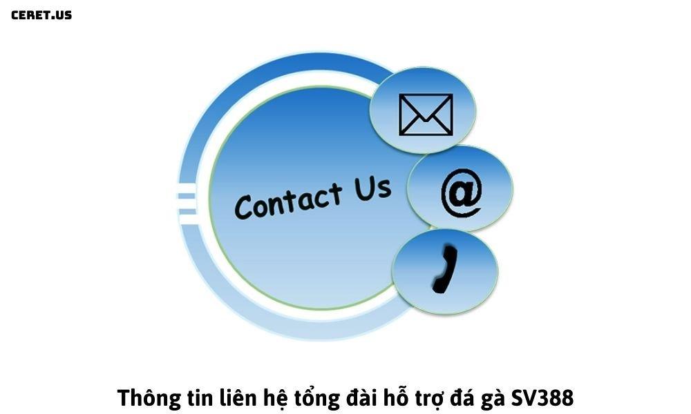 Thông tin liên hệ tổng đài hỗ trợ đá gà SV388